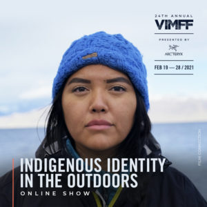 vimff indigenous identity in the outdoors show ticket x