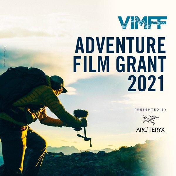 VIMFF Adventure Film Grant Presented By Arcteryx X