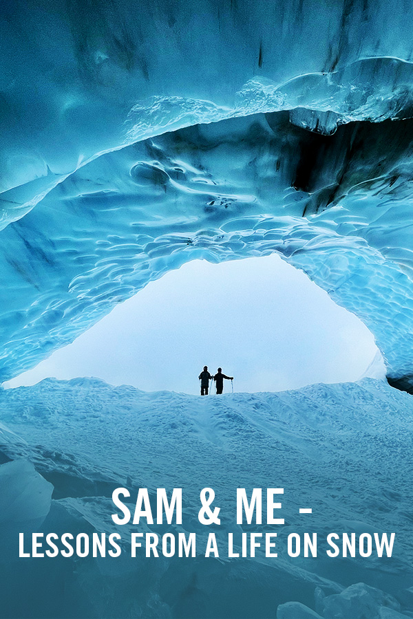 VIMFF FS sam and me lessons from a life on snow X